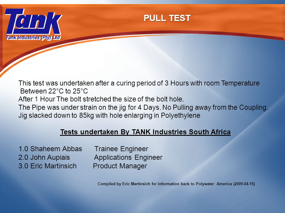 PULL TEST This test was undertaken after a curing period of 3 Hours with room Temperature Between 22°C to 25°C After 1 Hour The bolt stretched the size of the bolt hole.