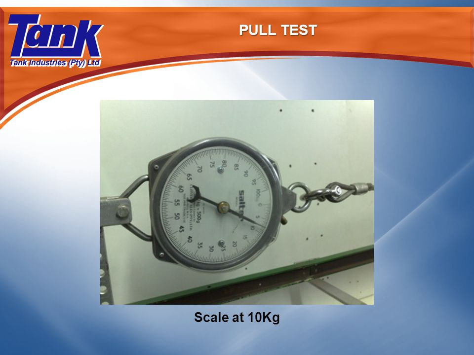 PULL TEST Scale at 10Kg