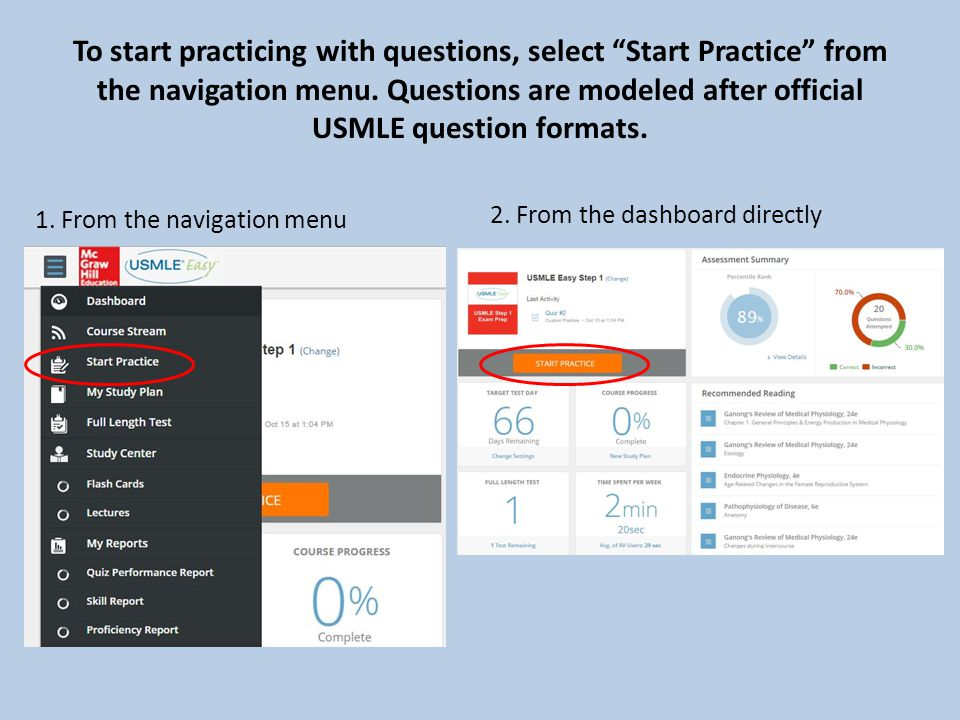 To start practicing with questions, select Start Practice from the navigation menu.