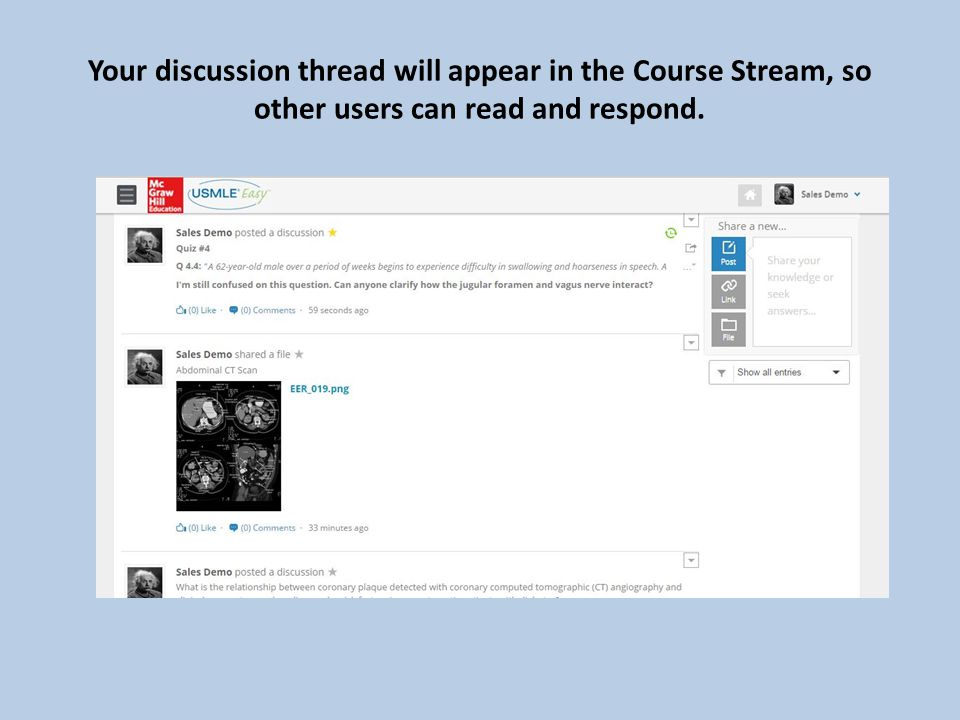 Your discussion thread will appear in the Course Stream, so other users can read and respond.