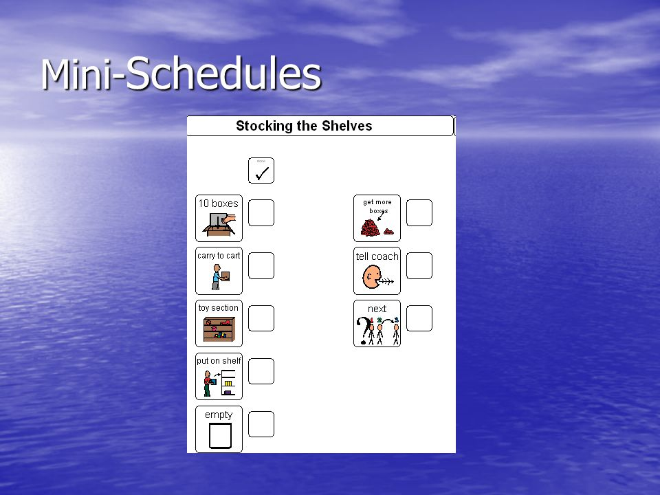Mini- Schedules
