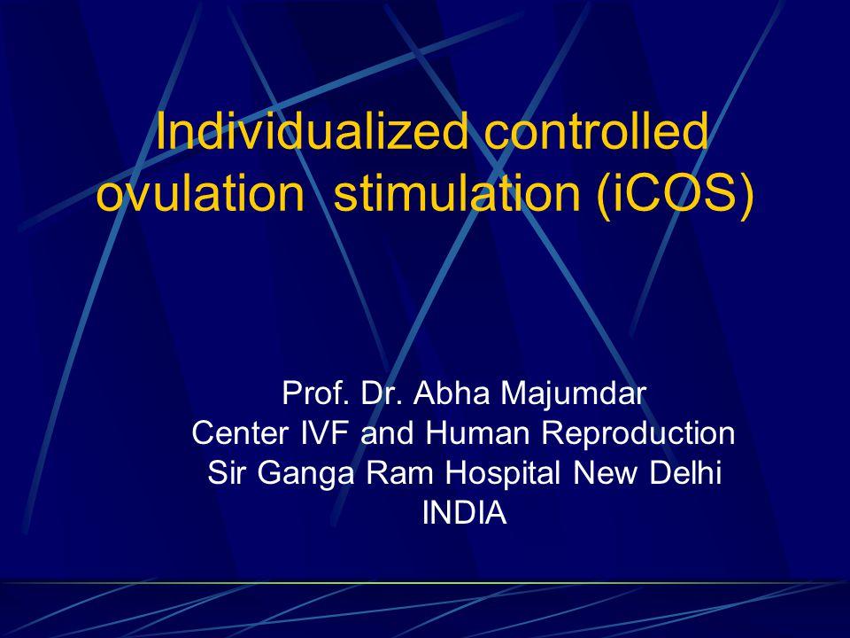 Individualized controlled ovulation stimulation (iCOS) Prof.