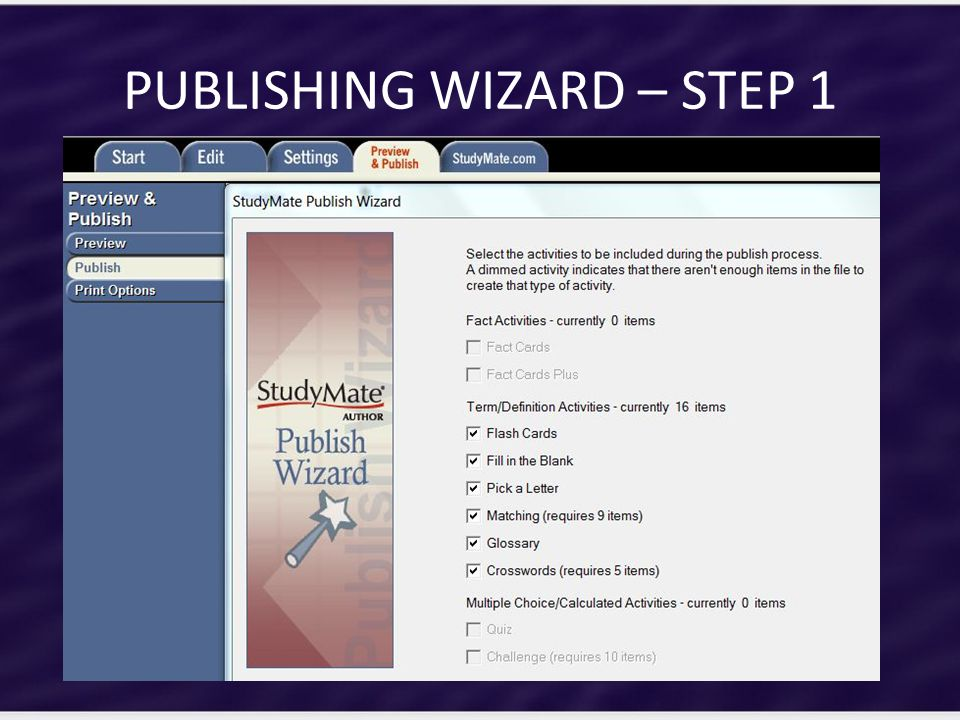 PUBLISHING WIZARD – STEP 1