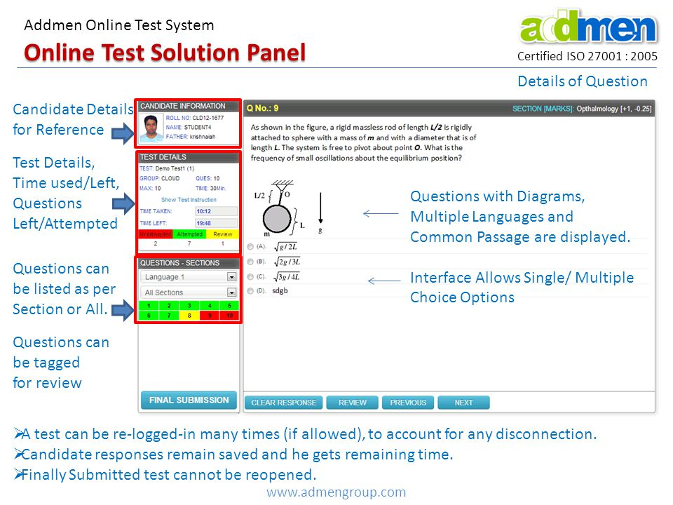 Online Test Solution Panel Certified ISO 27001 : 2005 Addmen Online Test System www.admengroup.com Questions can be tagged for review Details of Question Questions with Diagrams, Multiple Languages and Common Passage are displayed.