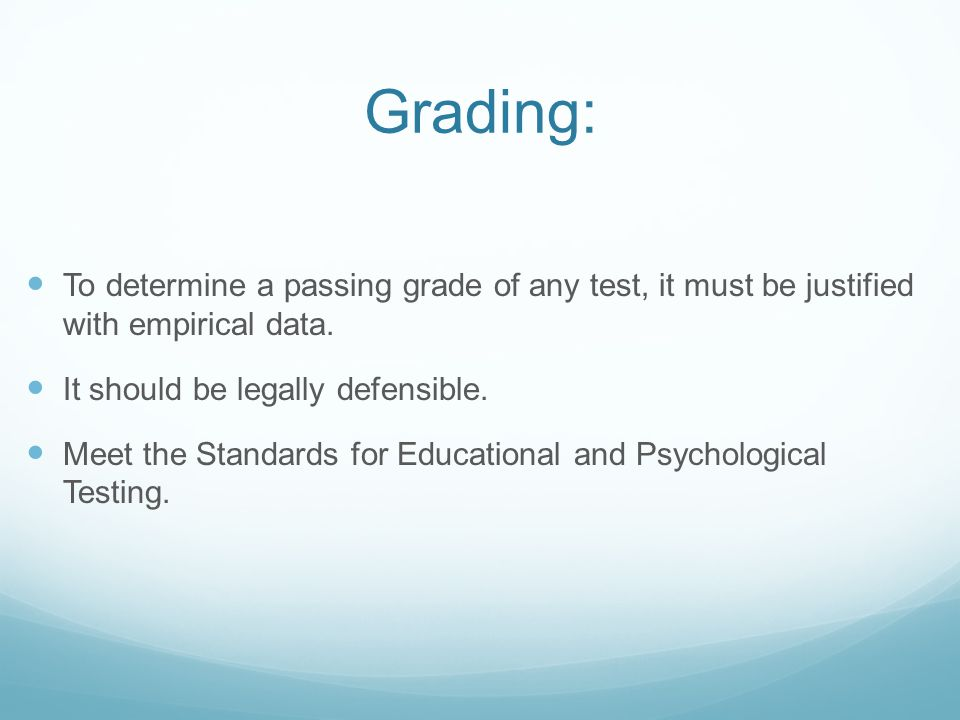 Statistics Both Reliability & Validity can be assessed Statistically.