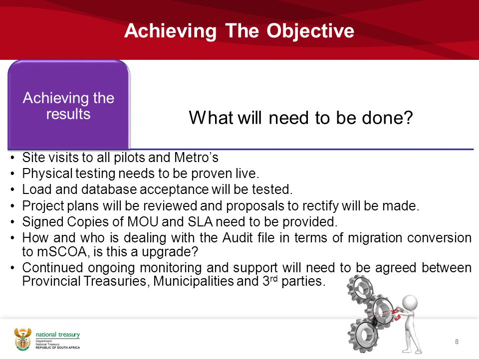 Achieving The Objective 8 What will need to be done? Achieving the results Site visits to all pilots and Metro's Physical testing needs to be proven l