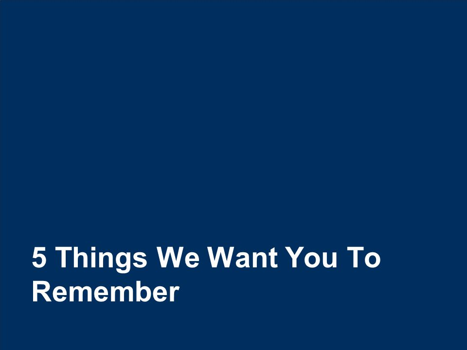 10 © Hexaware Technologies. All rights reserved. 5 Things We Want You To Remember