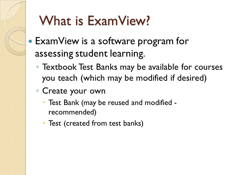 What is ExamView. ExamView is a software program for assessing student learning.