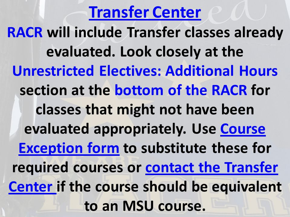 Transfer Center RACR will include Transfer classes already evaluated.