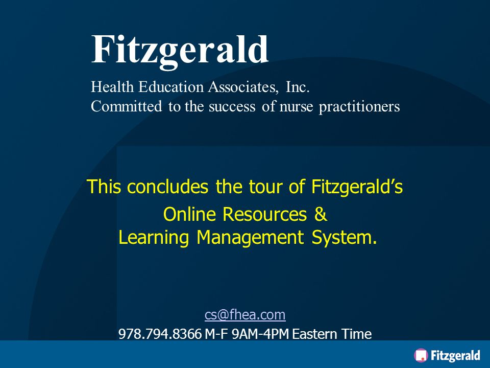 Learning Portal Home Page Right side provides navigation links Link to your test resultsYour contact hoursFHEA resources Browse FHEA store  2015 Fitzgerald Health Education Associates, Inc.