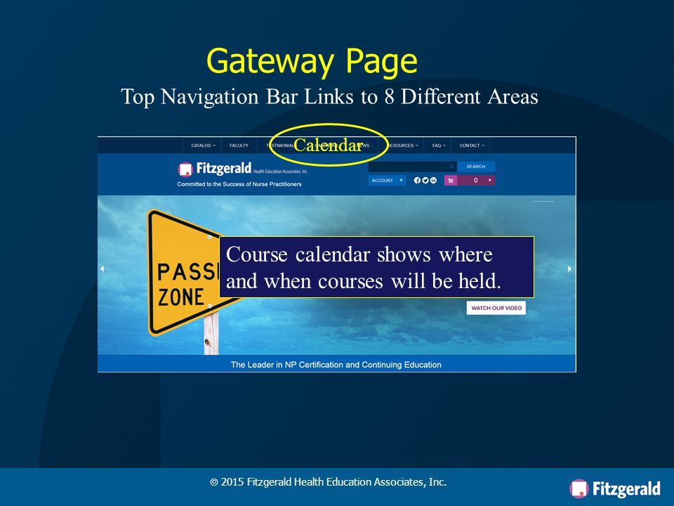 Gateway Page News Top Navigation Bar Links to 8 Different Areas Breaking news about new course or product offerings.