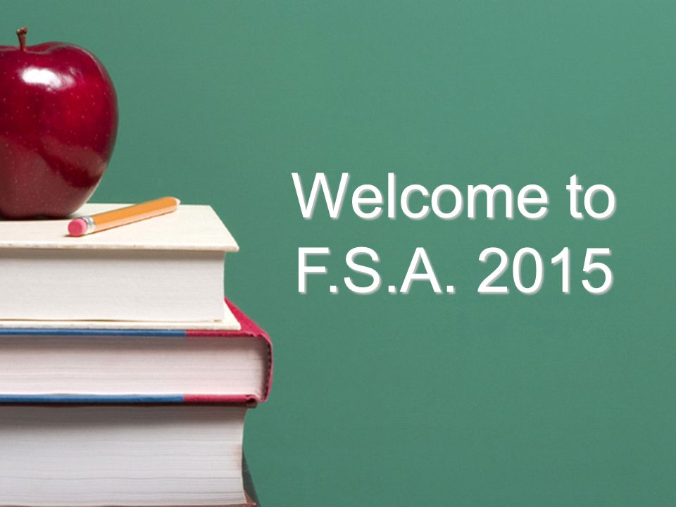 Welcome to F.S.A. 2015