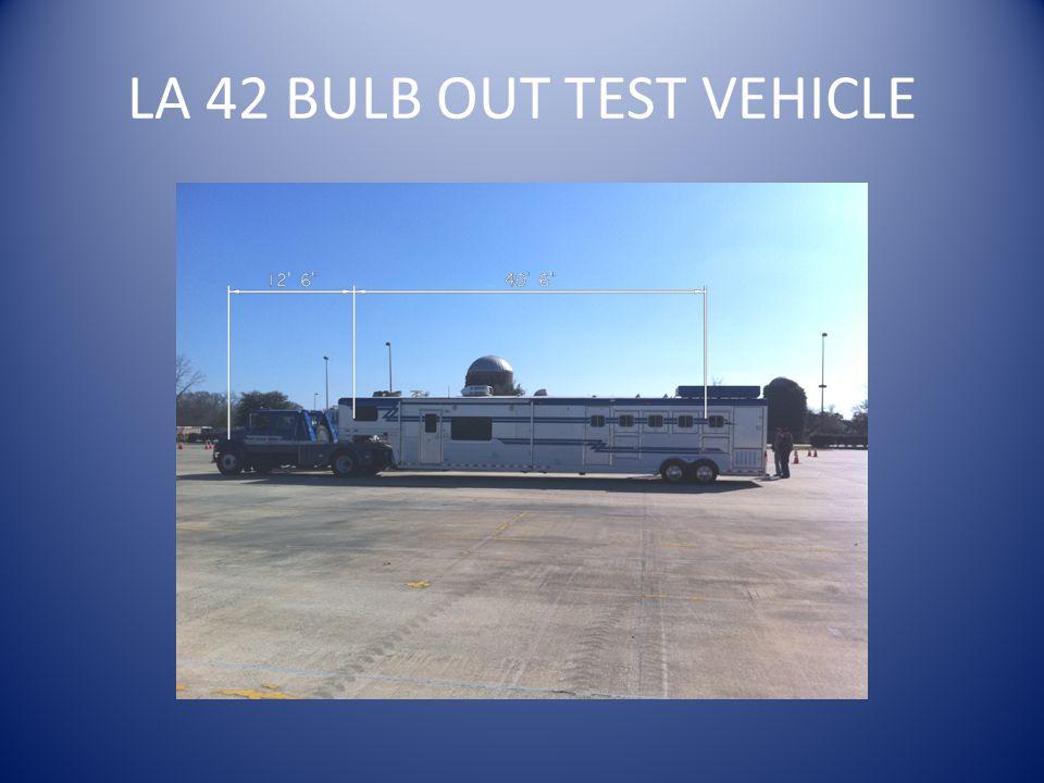 LA 42 BULB OUT TEST VEHICLE