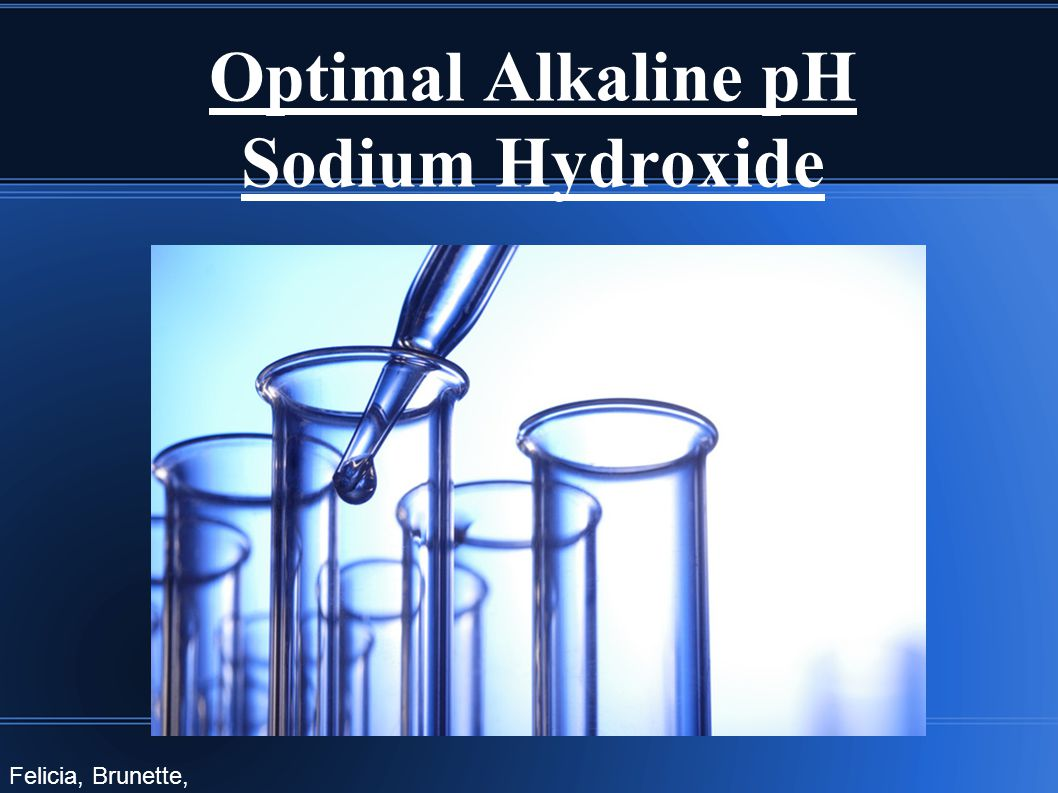 Optimal Alkaline pH Sodium Hydroxide Felicia, Brunette, Shaelyn