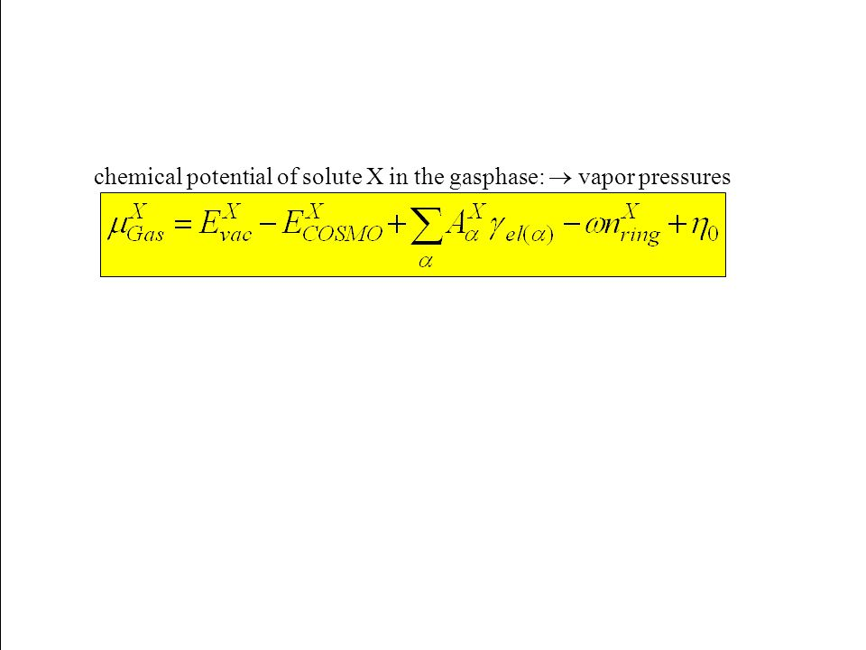 chemical potential of solute X in the gasphase:  vapor pressures