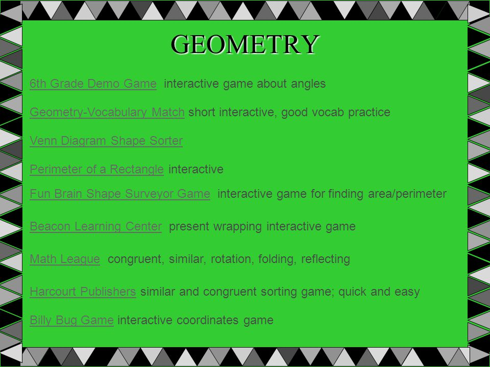 GEOMETRY 6th Grade Demo Game6th Grade Demo Game interactive game about angles Geometry-Vocabulary MatchGeometry-Vocabulary Match short interactive, go