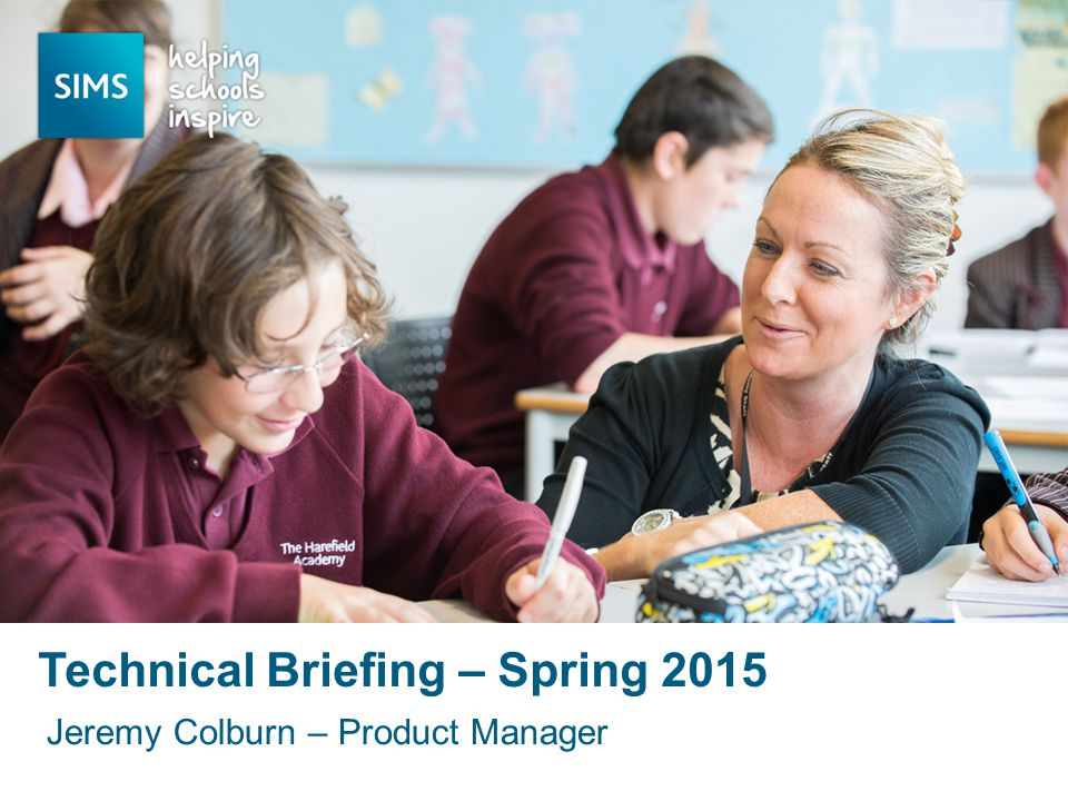 Jeremy Colburn – Product Manager Technical Briefing – Spring 2015