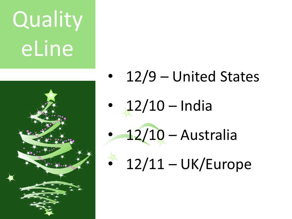 GlobalSpec.com – directory listing Capterra.com GlobalSpec.com – directory listing Capterra.com Elsmar Cove forum Google & Bing ad words Elsmar Cove forum Quality eLine 12/9 – United States 12/10 – India 12/10 – Australia 12/11 – UK/Europe