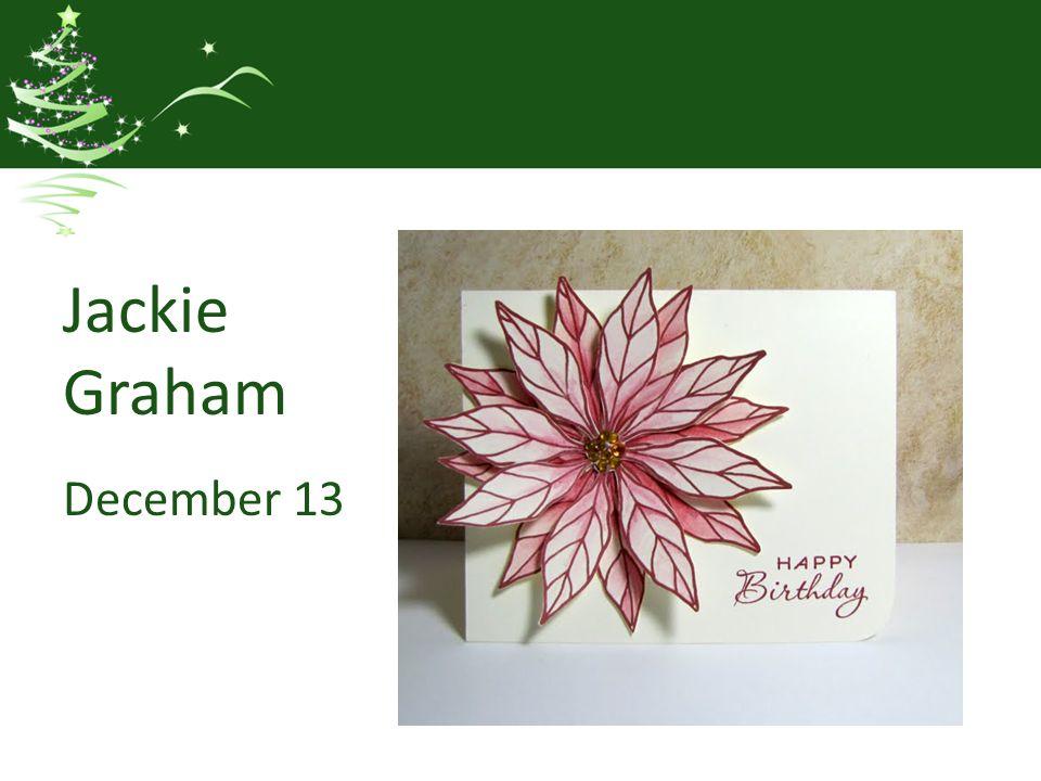 Jackie Graham December 13