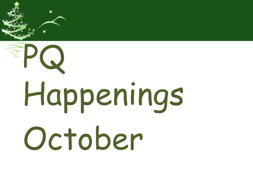PQ Happenings October