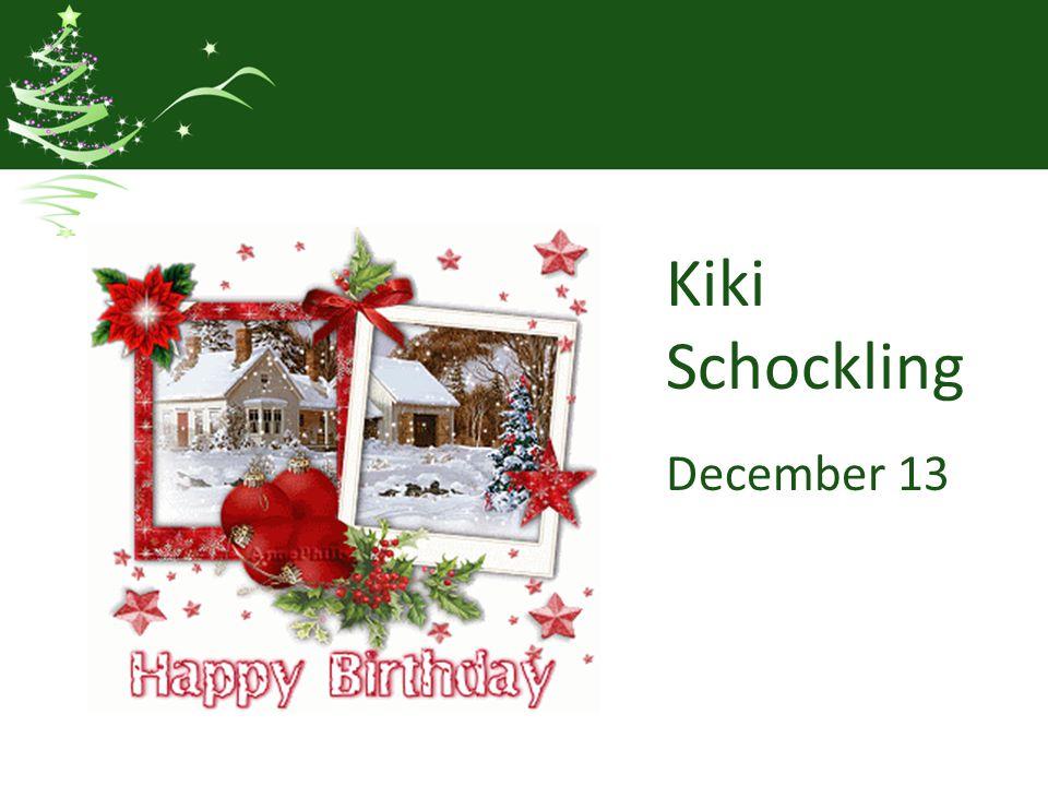Kiki Schockling December 13
