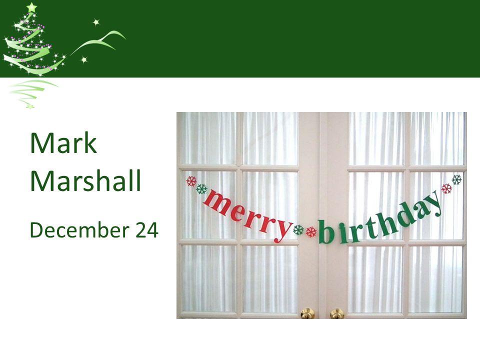 Mark Marshall December 24