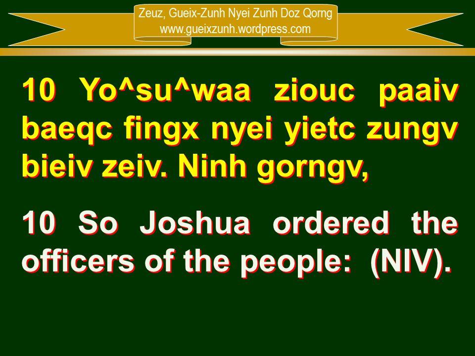 Zeuz, Gueix-Zunh Nyei Zunh Doz Qorng www.gueixzunh.wordpress.com 10 Yo^su^waa ziouc paaiv baeqc fingx nyei yietc zungv bieiv zeiv. Ninh gorngv, 10 So