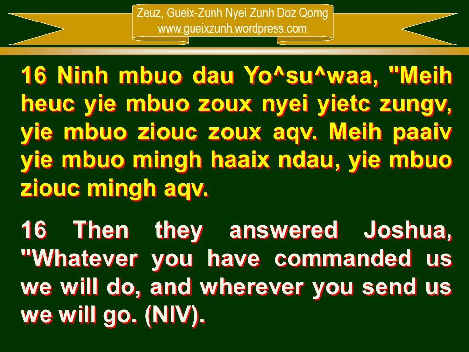 Zeuz, Gueix-Zunh Nyei Zunh Doz Qorng www.gueixzunh.wordpress.com 16 Ninh mbuo dau Yo^su^waa,