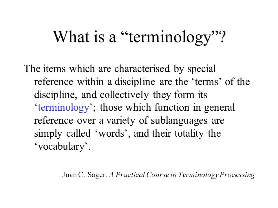 What is a terminology .