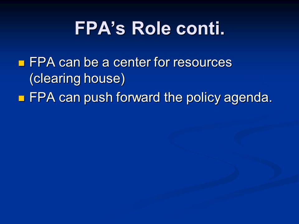 FPA's Role conti.
