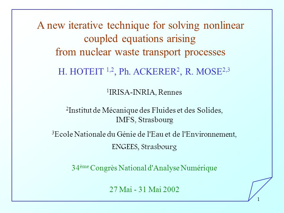 1 A new iterative technique for solving nonlinear coupled equations arising from nuclear waste transport processes H.