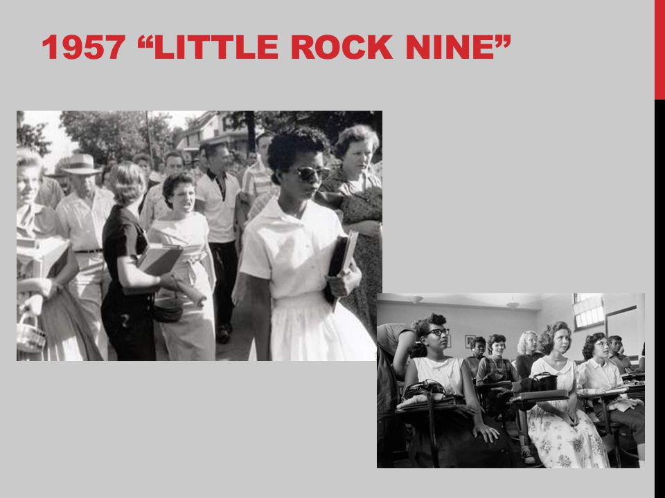 "1957 ""LITTLE ROCK NINE"""