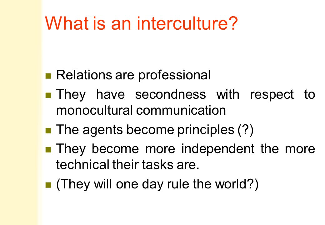 What is an interculture.