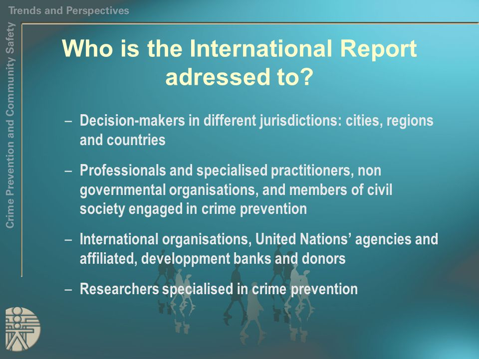 Who is the International Report adressed to.