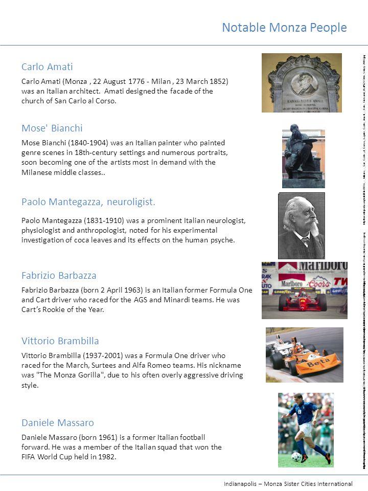 Indianapolis – Monza Sister Cities International Carlo Amati Paolo Mantegazza, neuroligist.