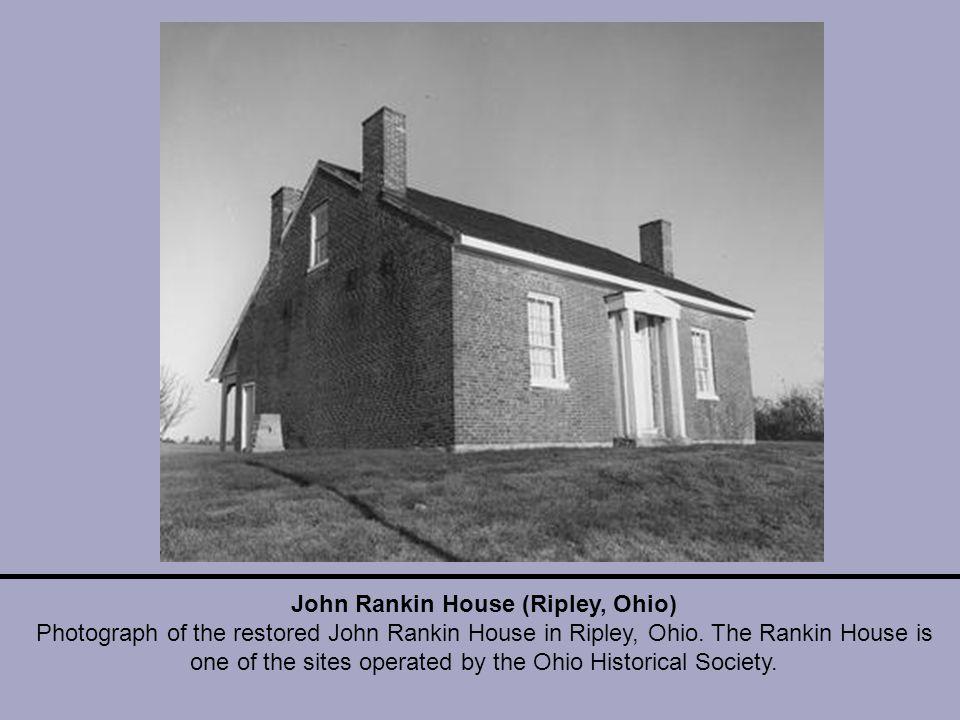 John Rankin House (Ripley, Ohio) Photograph of the restored John Rankin House in Ripley, Ohio.