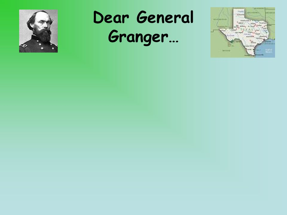 Dear General Granger…