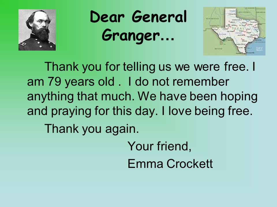 Dear General Granger… Thank you for telling us we were free.