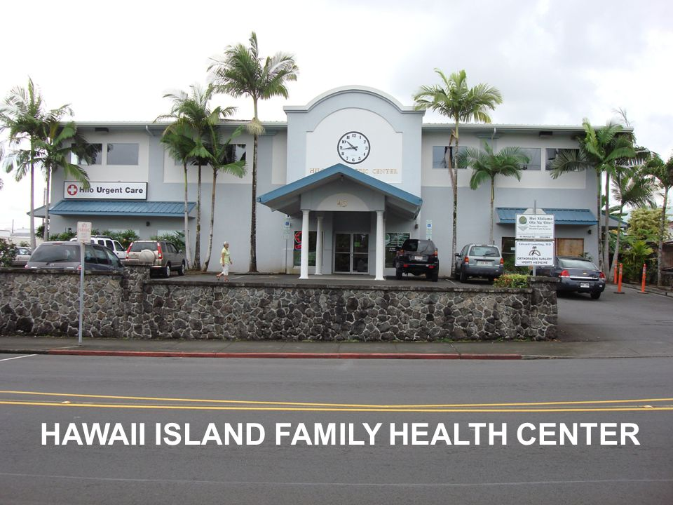HAWAII ISLAND FAMILY HEALTH CENTER