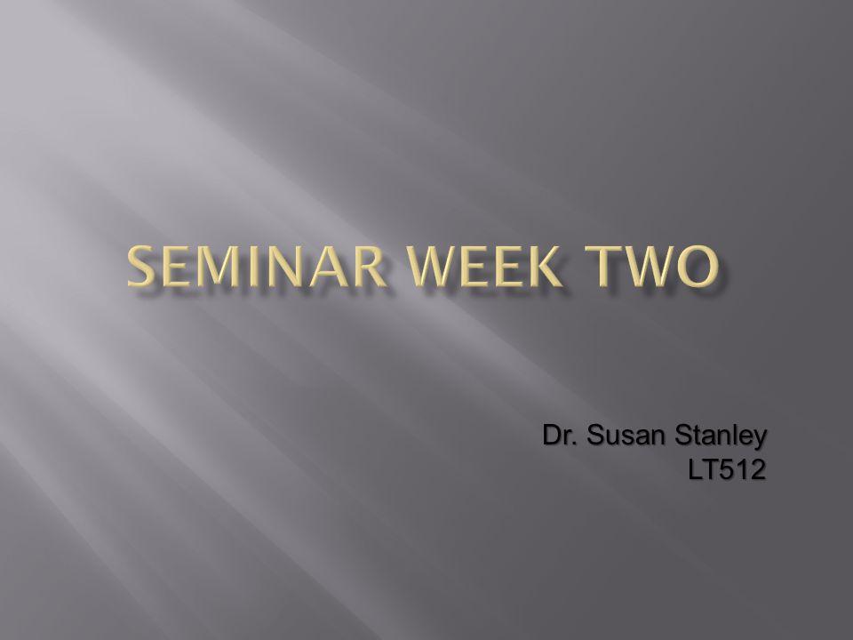 Dr. Susan Stanley LT512