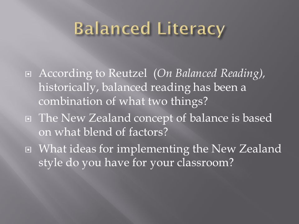  According to Reutzel ( On Balanced Reading), historically, balanced reading has been a combination of what two things.