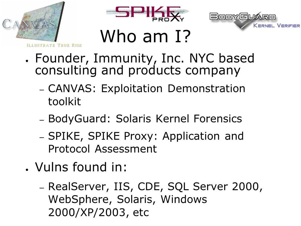 Who am I. ● Founder, Immunity, Inc.