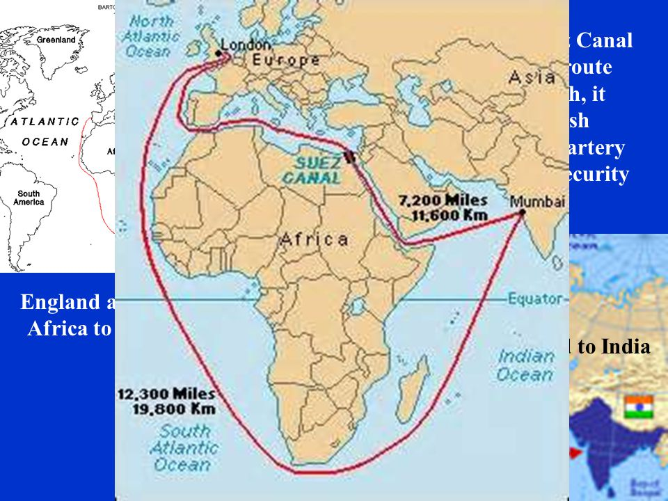 England around Africa to India England to India When complete in 1869, the Suez Canal cut over 4,000 miles off of the route from England to India. As