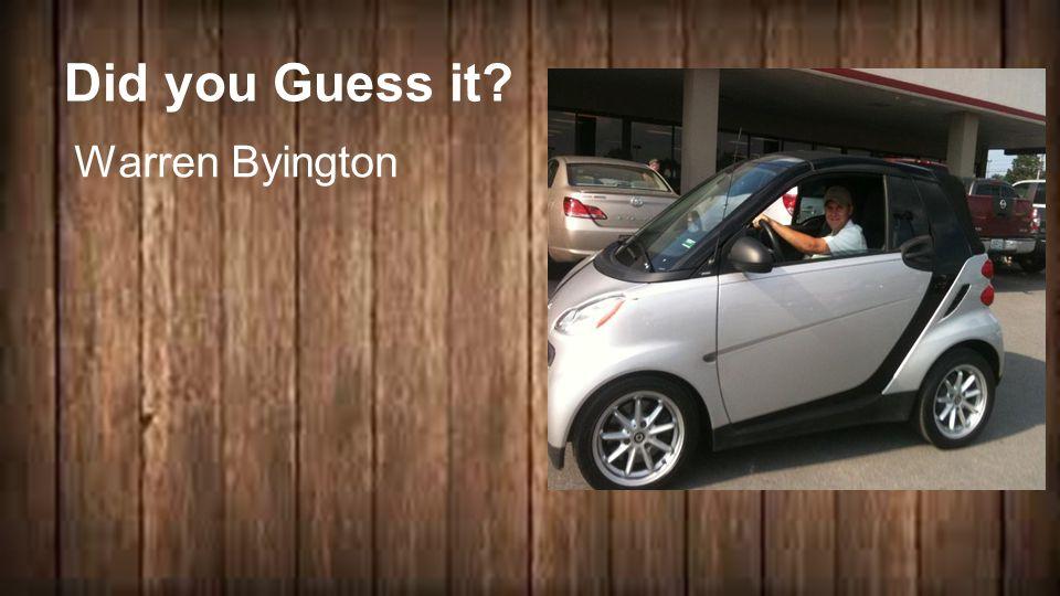 Did you Guess it Warren Byington 2 + 2 ____ = 4