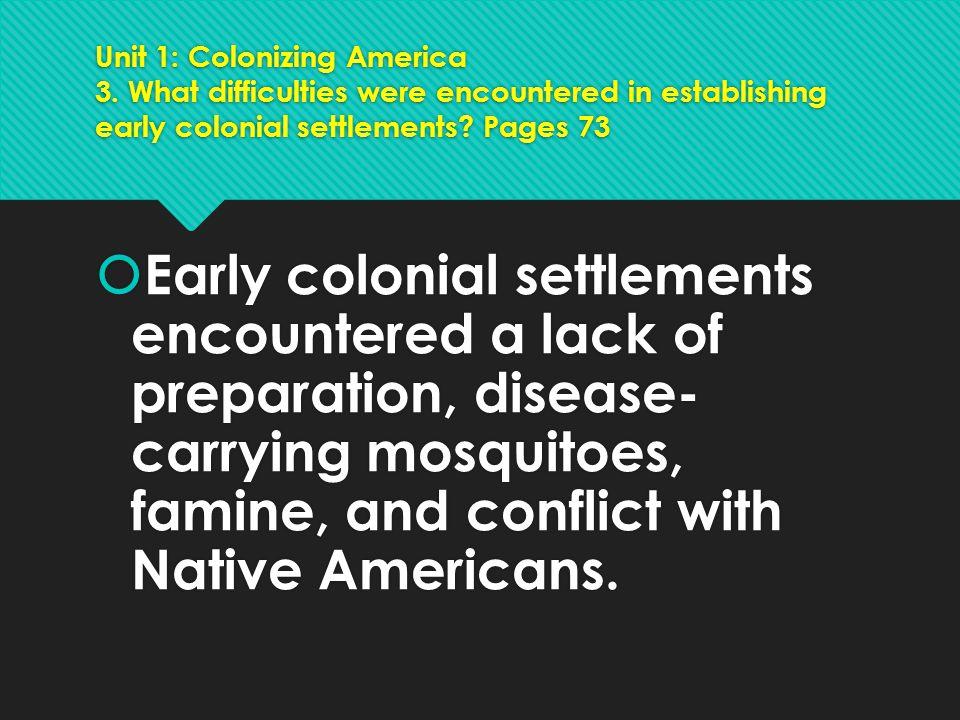 Unit 1: Colonizing America 4.