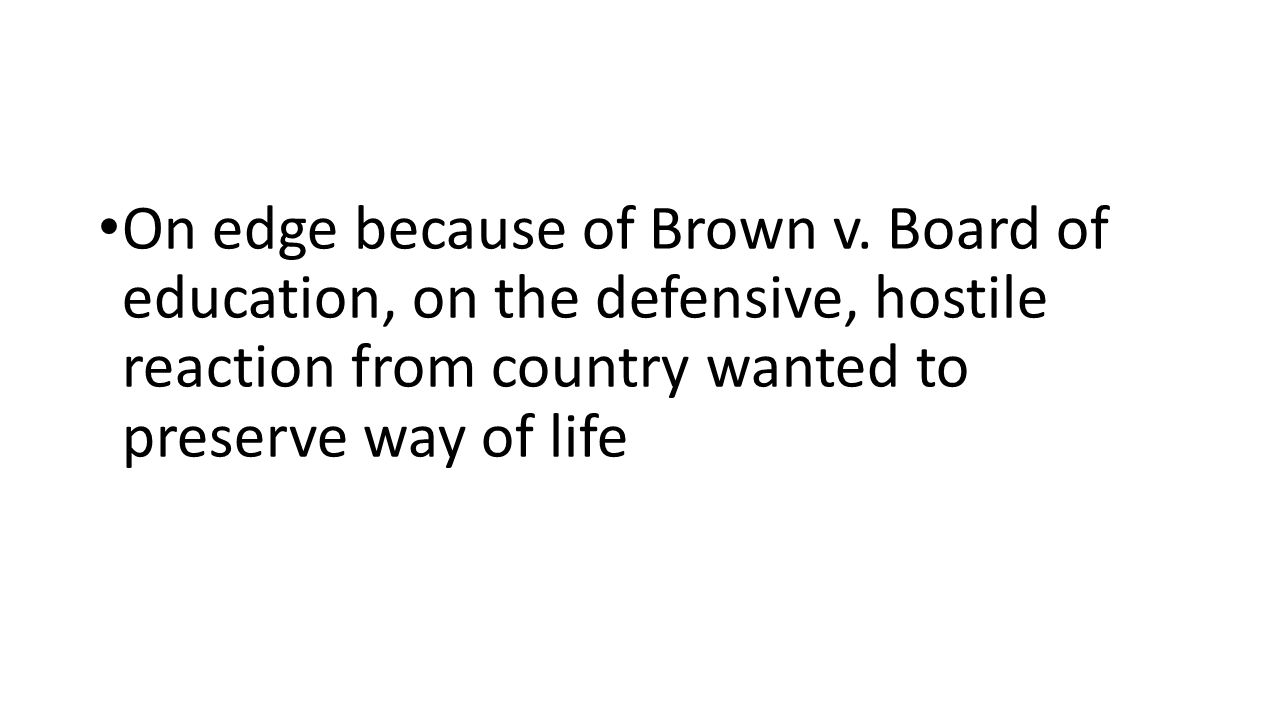 On edge because of Brown v.