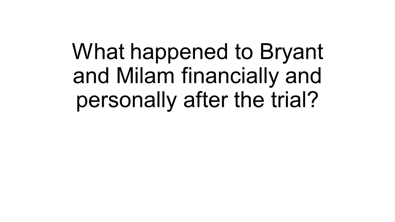 What happened to Bryant and Milam financially and personally after the trial?