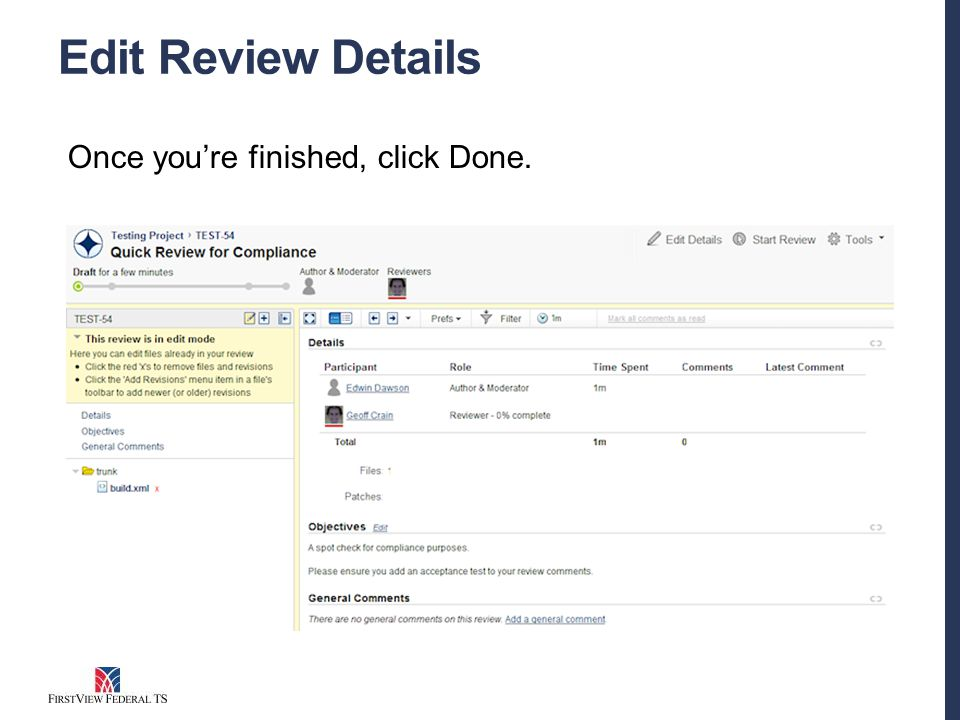 Edit Review Details Once you're finished, click Done.