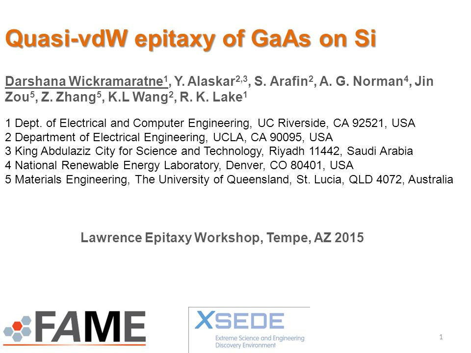 Quasi-vdW epitaxy of GaAs on Si Darshana Wickramaratne 1, Y.