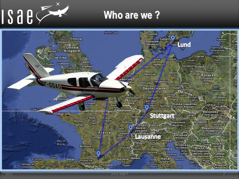 Who are we ? www.isae.fr 2 2012